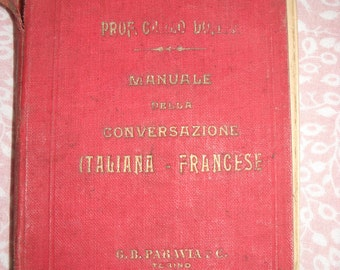Manual Italian-French conversation vintage 1915/Antique Book 1910s/Travel Book/Translation Book /Paravia  / collectible book/linguists gift