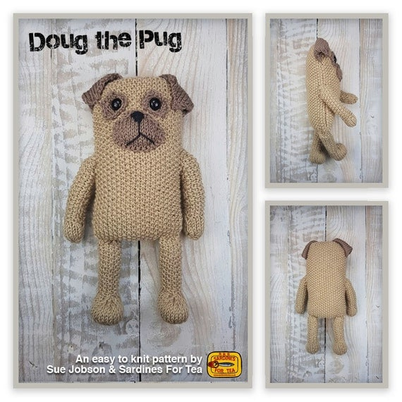 Knitted Pug Pattern : Knitted toy knitting pattern for Doug the Pug by SardinesForTea