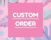 Custom Order for Nuna Alberts