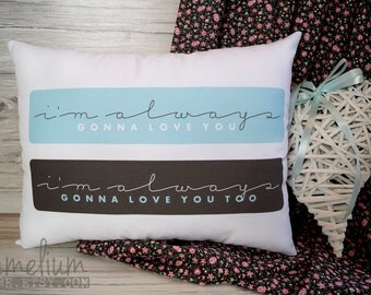 I'm always gonna love you - La La Land - decorative pillow