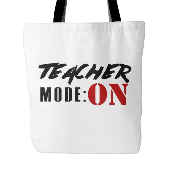 Tote Bag - Teacher Mode: On