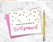 50% OFF Printable Thank You for Being My Bridesmaid  | HandLettered WatercolorGlitter: Maid of Honor, Matron of Honor, Flower Girl | No. PW2