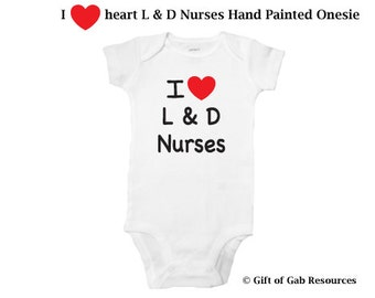 I heart L & D Nurses hand painted onesie, iheart, Therapist, OT, PT,  heart, teachers, nurses, doctors, special education