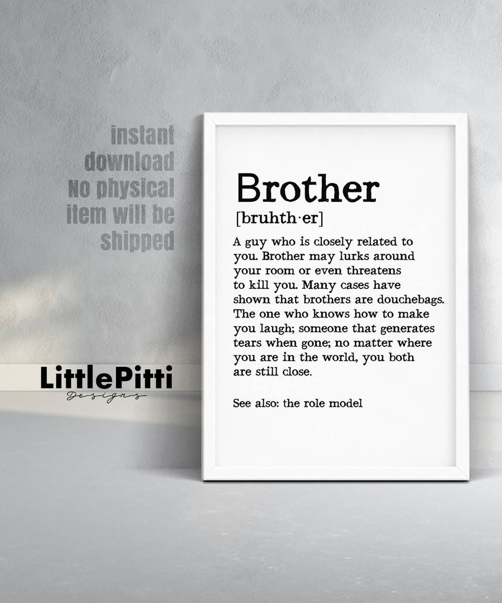Brother Definition Brother Sign Brother Print Brother