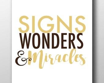 Signs Wonders and Miracles,Signs,Wonders,and,Miracles,printable art,printable pdf,evangelical,Christian scripture,scripture printable