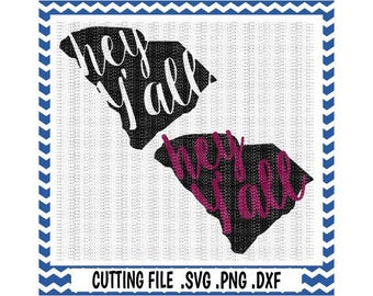 South Carolina SVG-Hey Y'all South Carolina Cutting File, South Carolina State, Svg-Png-Dxf-Fcm, Cut Files For Silhouette Cameo/ Cricut.