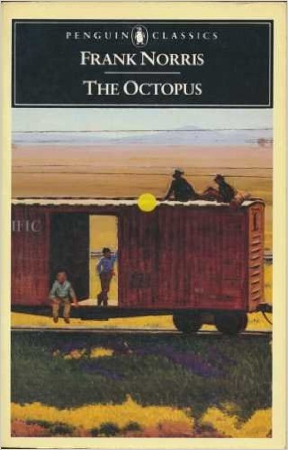 The Octopus: A Story of California (Penguin Classic)