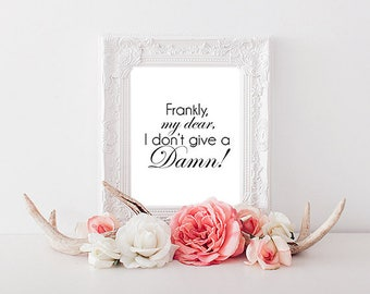 Frankly My Dear A4 Print