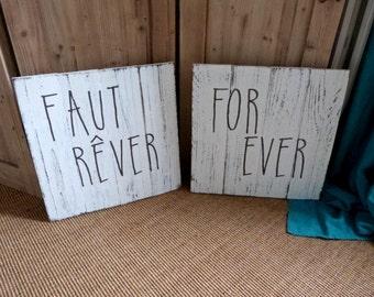 """Tableau/ panneau en bois  """" faut rêver, for ever"""" .Décoration chambre. Décoration entrée.Faut rêver forever."""