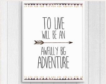 Peter Pan Nursery, To Live Will Be An Awfully Big Adventure, Peter Pan Quote, Boy Nursery Decor, Baby Boy Decor, Boy Room Art, Nursery Print