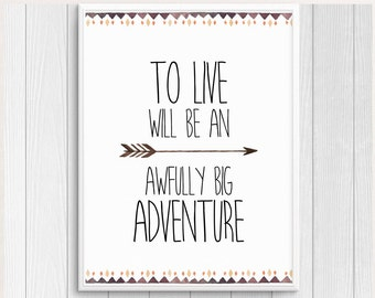Peter Pan Nursery, To Live Will Be An Awfully Big Adventure, Peter Pan Quote, Boy Nursery Decor, Baby Boy Decor, Boy Room Art, Nursery Print