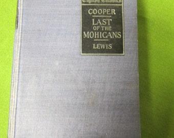 Last of the Mohicans **James Fenimore Cooper ** 1904 **sj