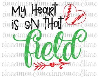 Baseball Svg, My Heart is on That Field Svg, Baseball Heart Svg, Baseball Svg Design, Baseball Cut File, Baseball Svg Saying