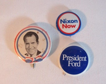 Three Genuine Presidential Campaign Pins. Nixon and Ford