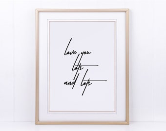 "Poster, print, art print ""love you lots and lots"""