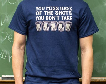 Men and guys handmade don't miss your shots T-shirt