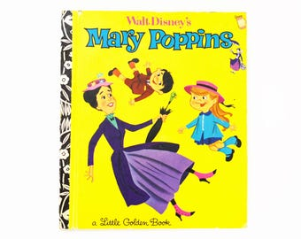Vintage Children's Book - Little Golden Book - Walt Disneys Mary Poppins-  1973 Edition