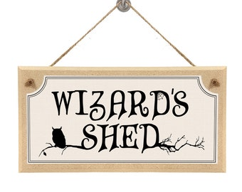 "Harry Potter Themed Hanging Wall Sign ""Wizards Shed"""