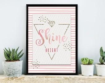 Shine bright, poster, print, print, typography art, saying posters, calligraphy, diamond
