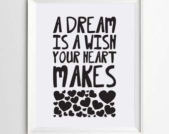 A dream is a wish your heart makes -digital art printable quote -nursery print -nursery decor -kids wall art -playroom print -nursery art