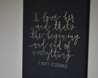 """F Scott Fitzgerald - I love her quote - 12""""x16"""" - Acrylic painting"""