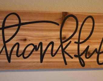 "Thankful - Cedar Sign - 7.25x24"" - Handmade"