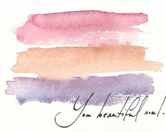 you beautiful soul