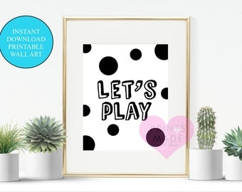 """Let's play monochrome , wall art , nursery printable, black and white 8"""" x 10"""" instant download"""