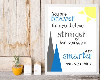 Nursery Print - Gray and Blue - You Are Braver than You Believe