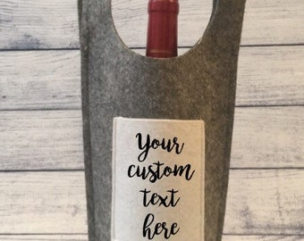 Personalized Felt Wine Bag - Your Own Custom Text