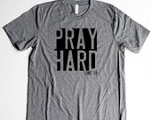 Pray Shirts Christian Men T Shirts Christian T Shirts Pray Unisex Shirts Mens Shirts Pray Hard Shirts Bible Verses for Women Shirts for Camp