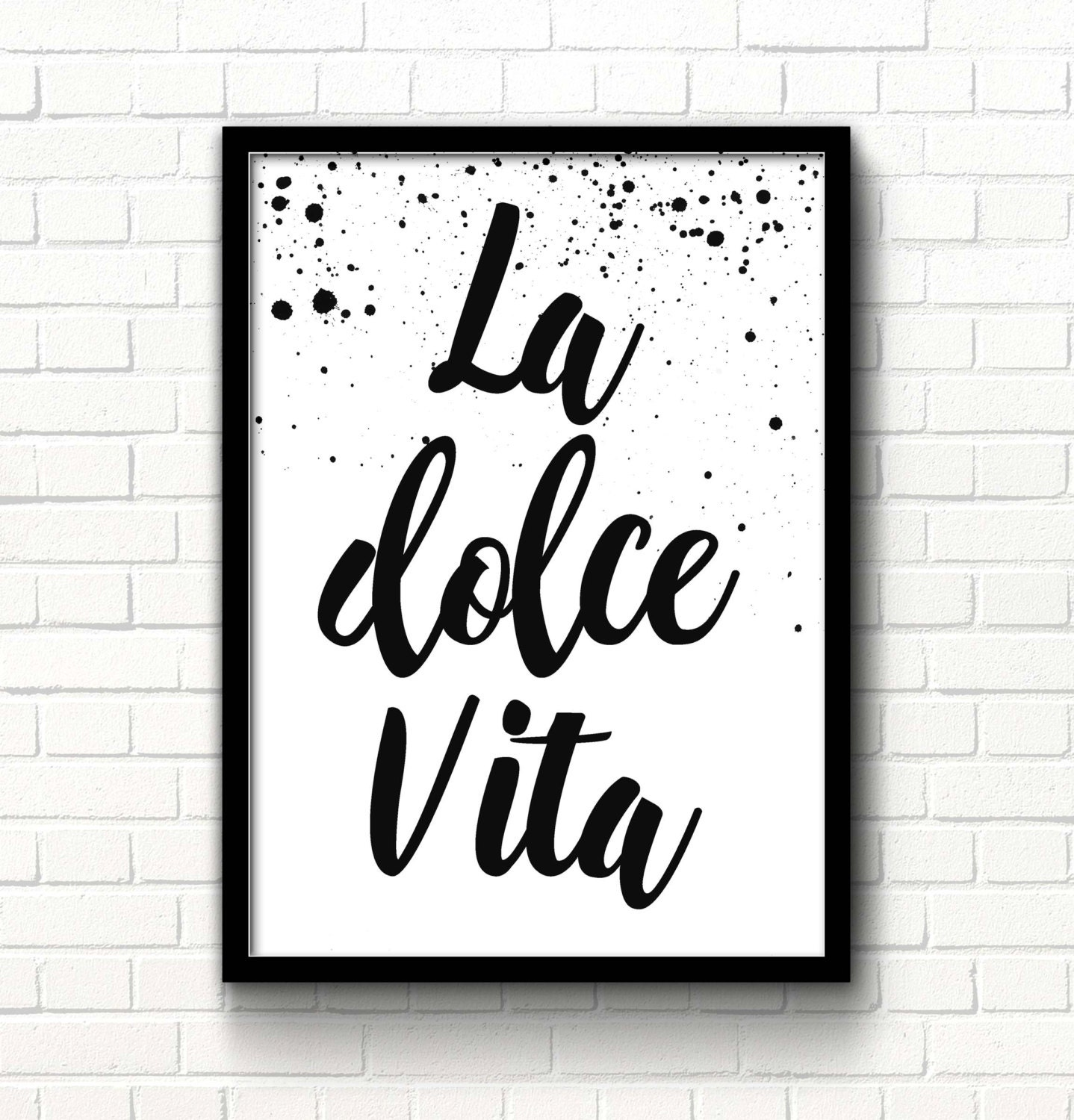 La dolce vita sign sweet life italian quote print film quotes for Black and white celebrity prints