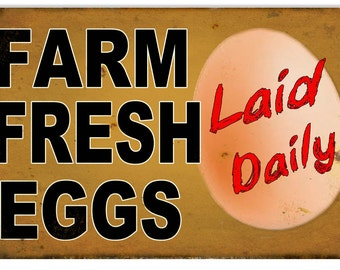 Vintage Style Farm Fresh Eggs - Laid Daily Metal Sign (Rusted)