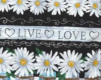 Daisy Border Print,Love, Laugh, Live,  TimelessTreasures