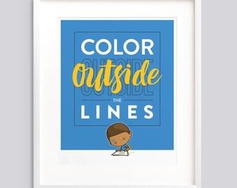 "Art Print - ""Color Outside the Lines"" —Typographic poster, kids room wall art giclée print nursery - v1"