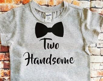 Two Handsome Shirt, Second birthday shirt, boys birthday shirt