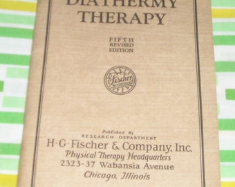 vintage ephemera diathermy therapy manual revised fifth edition 1929 fisher