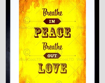 Life Quote Print - Breathe Peace Love Typography Motivation Orange Art Print Poster FEQU221B