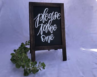Please Take One sign| 6X10| Wedding