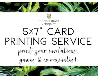 PROFESSIONAL PRINTING for any Frankie Bear Designs invitation or any 5x7 co-ordinates, free shipping to Australian customers, 5x7 card print