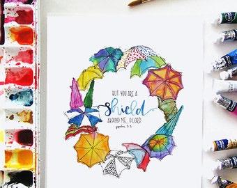 Shield Around Me print // Watercolor print // Bible verse // Scripture print // Wall art // Hand lettering // Umbrella // Rainy day
