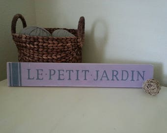 Hand-painted, Distressed French Sign - Le Petit Jardin - The Little Garden