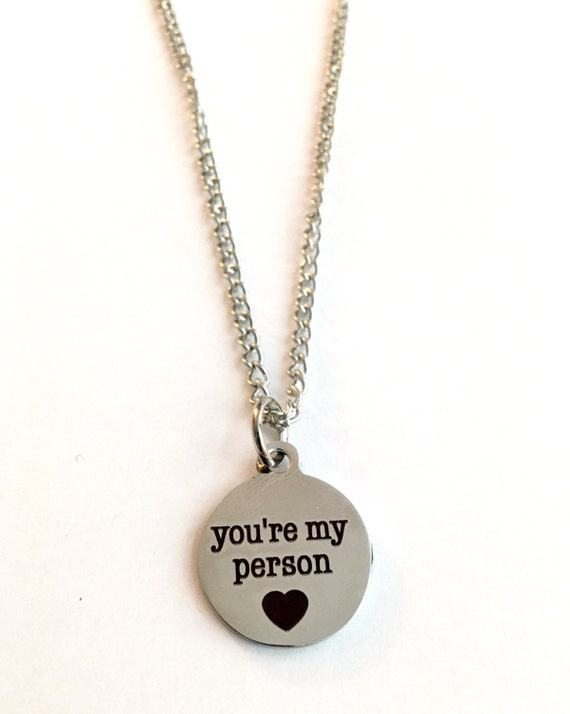you re my person necklace you re my person