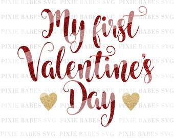 My First Valentine's SVG, Valentine's Day SVG, 1st Valentine's Day svg, Baby Girl svg, Cricut, ...