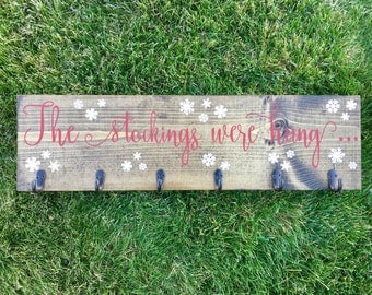 The Stockings Were Hung Wooden Christmas Stocking Holder Sign/White and Red/Stocking Holder/Stocking Hanger/Christmas Stockings/Christmas