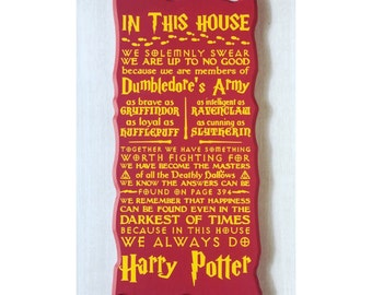 In this House we do Harry Potter / Harry Potter Sign / Harry Potter Decor / Harry Potter Fan / Harry Potter Gift / Harry Potter Quotes
