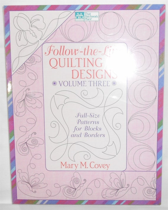 Follow The Line Quilting Designs Mary Covey : Follow-The-Line Quilting Designs -VOLUME THREE- Fill-Size Patterns for Blocks and Borders by ...
