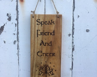 Lord of The Rings Door Sign - Speak Friend & Enter - Double Sided