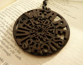 3D printed Shakespeare quote pendant necklace
