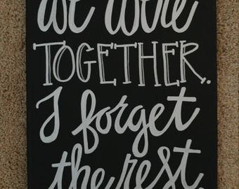 11x14 We Were Together Canvas Sign